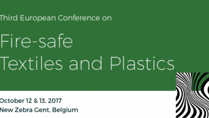3rd European Conference on Fire-Safe Textiles and Plastics