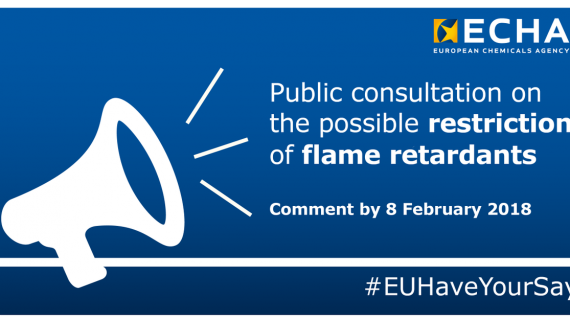 ECHA has opened a public consultation for a possible Flame Retardant restriction